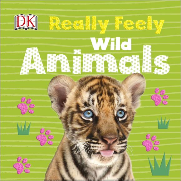 Board book cover of Really Feely Wild Animals