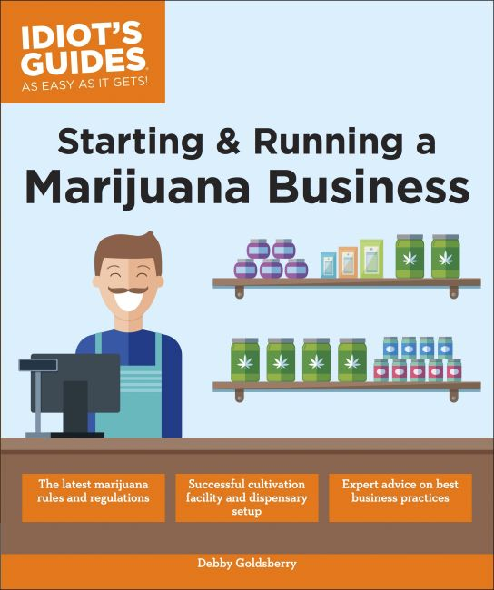 Paperback cover of Starting & Running a Marijuana Business