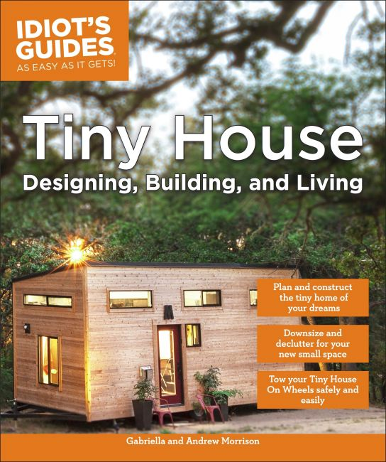 Paperback cover of Tiny House Designing, Building, & Living