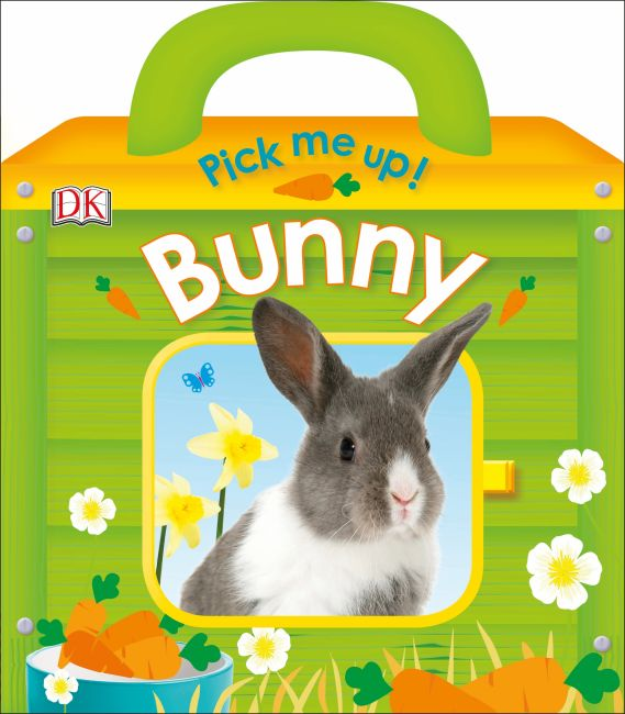 Board book cover of Pick Me Up! Bunny