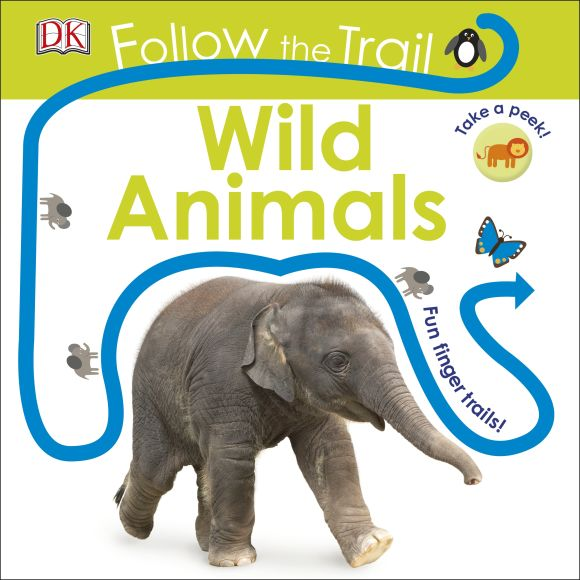 Board book cover of Follow the Trail: Wild Animals