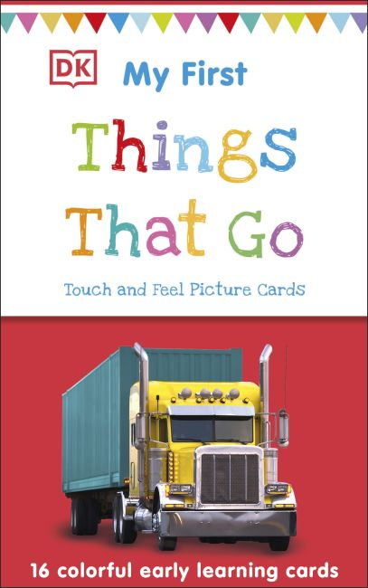 Paperback cover of My First Touch and Feel Picture Cards: Things That Go