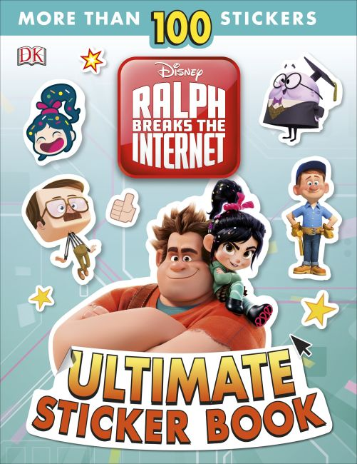 Paperback cover of Ralph Breaks the Internet: Wreck-It Ralph 2 Ultimate Sticker Book