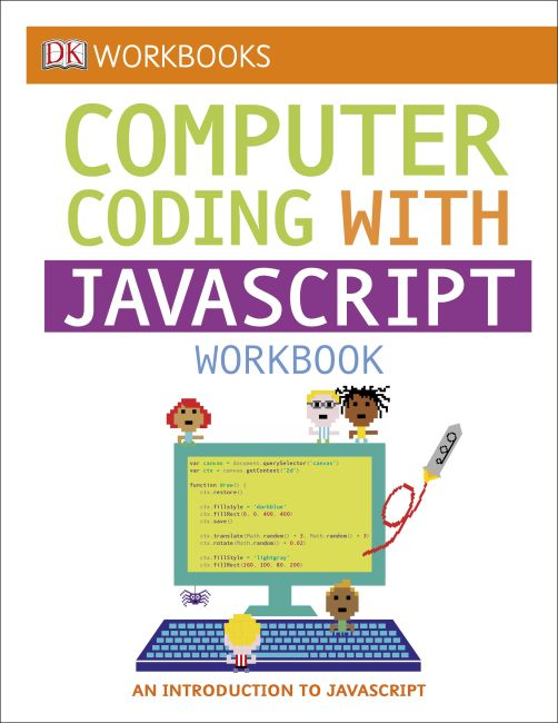 Paperback cover of DK Workbooks: Computer Coding with JavaScript Workbook