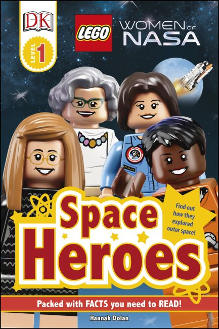 Hardback cover of DK Readers L1: LEGO® Women of NASA: Space Heroes