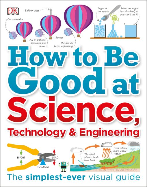 Paperback cover of How to Be Good at Science, Technology, and Engineering