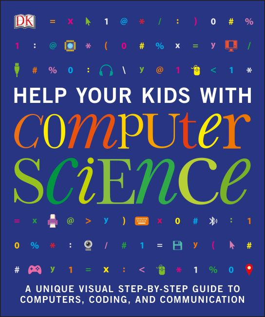 Paperback cover of Help Your Kids with Computer Science