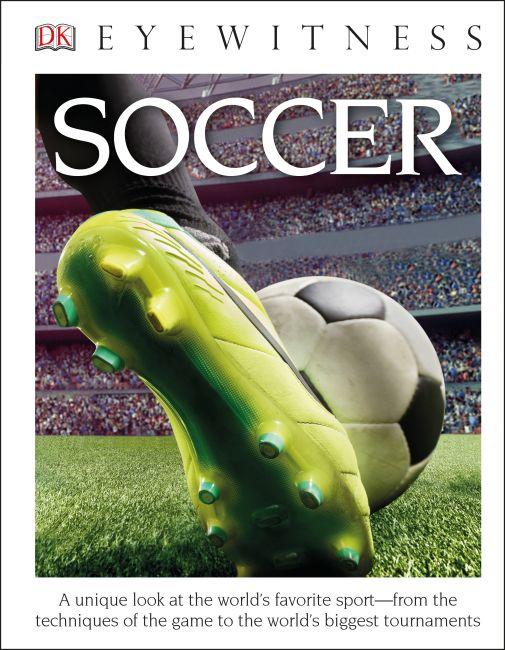 Hardback cover of DK Eyewitness Books: Soccer