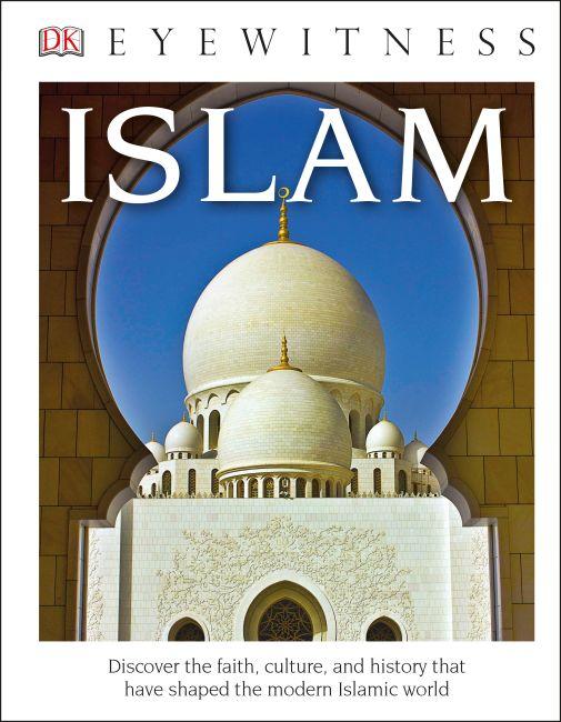 Hardback cover of DK Eyewitness Books: Islam