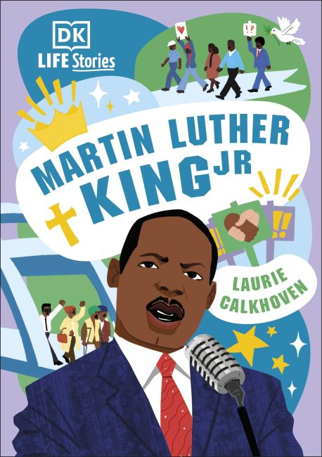 Hardback cover of DK Life Stories Martin Luther King Jr