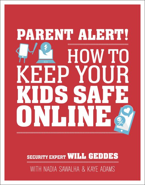 Paperback cover of Parent Alert How To Keep Your Kids Safe Online