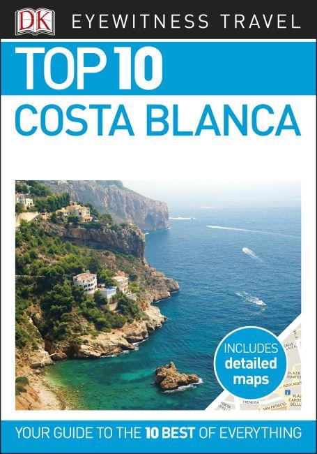 eBook cover of DK Eyewitness Top 10 Costa Blanca