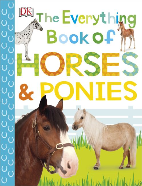 Paperback cover of The Everything Book of Horses and Ponies