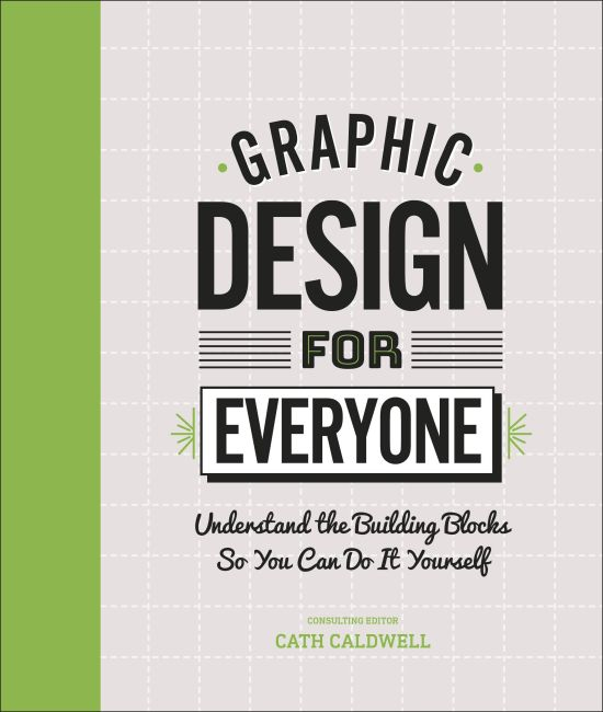 Hardback cover of Graphic Design For Everyone