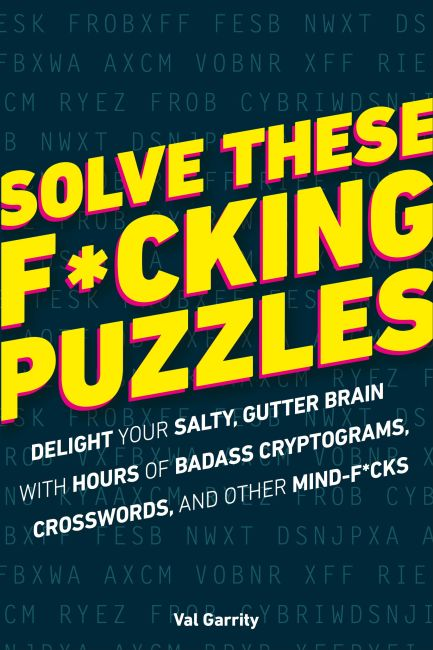 Paperback cover of Solve These F*cking Puzzles