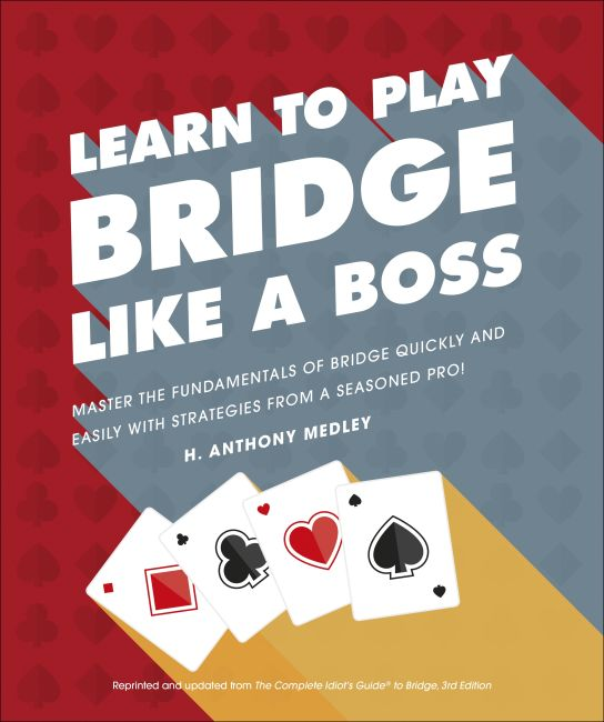 Paperback cover of Learn to Play Bridge Like a Boss