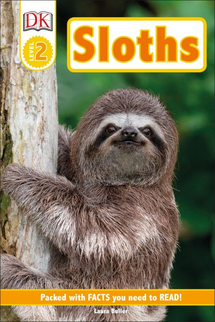 Hardback cover of DK Readers Level 2: Sloths