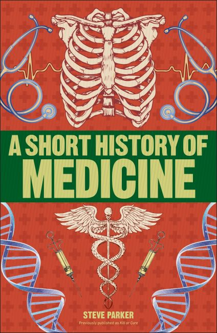 Paperback cover of A Short History of Medicine