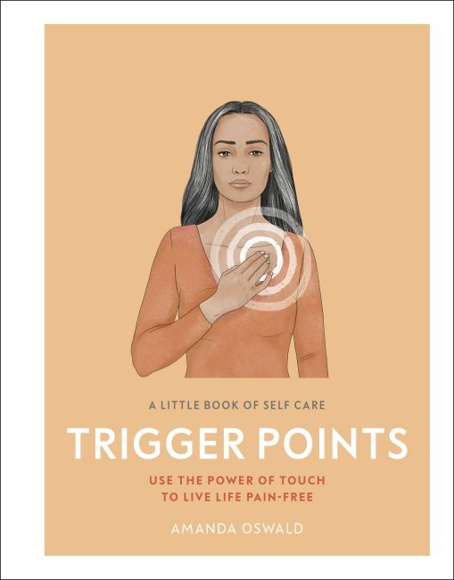 Hardback cover of A Little Book of Self Care: Trigger Points