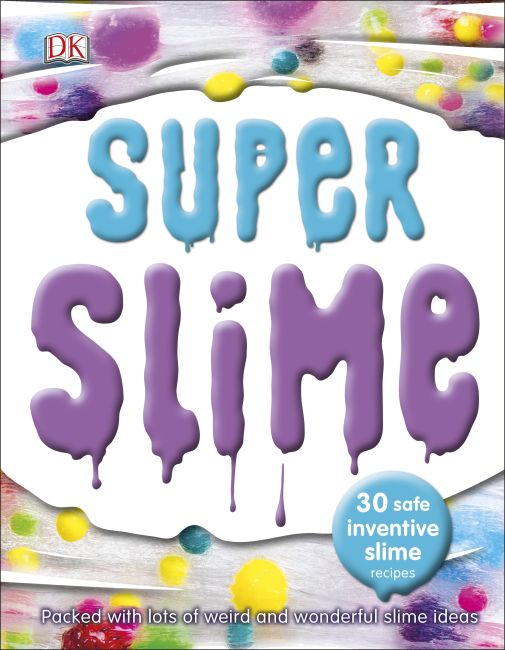 Hardback cover of Super Slime