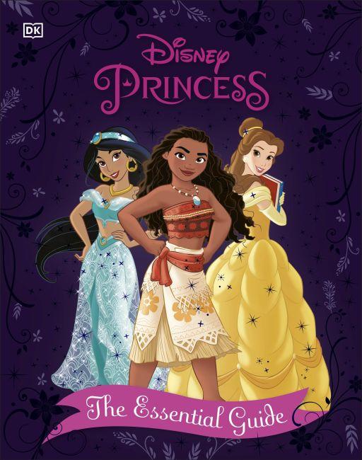 Hardback cover of Disney Princess The Essential Guide, New Edition