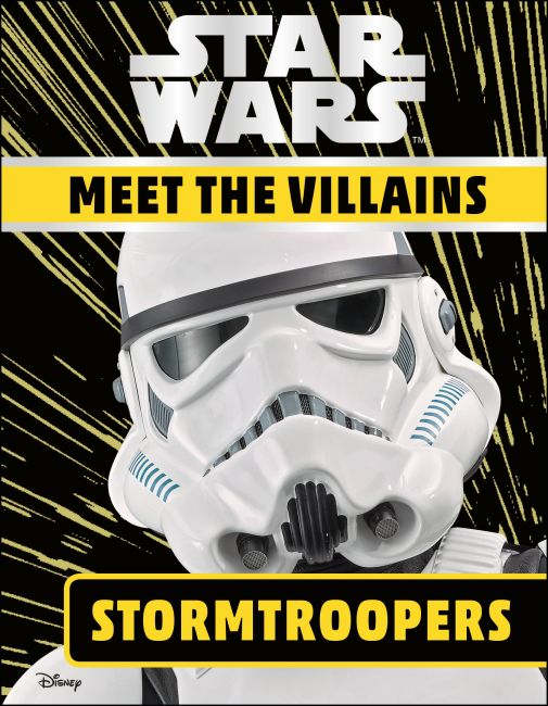 Hardback cover of Star Wars Meet the Villains Stormtroopers