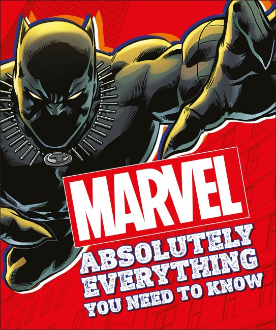 Paperback cover of Marvel Absolutely Everything You Need To Know
