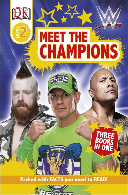 Hardback cover of DK Readers Level 2: WWE Meet the Champions
