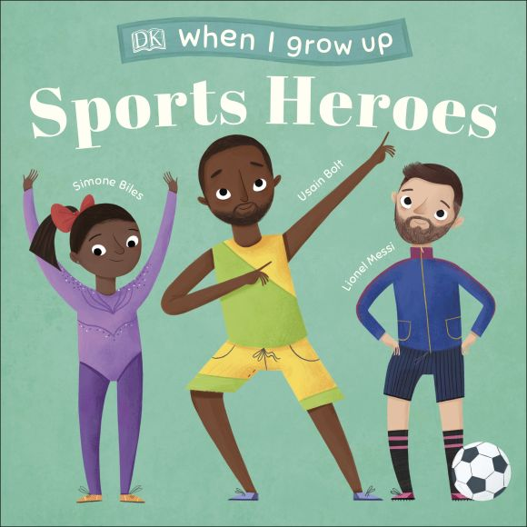 Board book cover of When I Grow Up - Sports Heroes