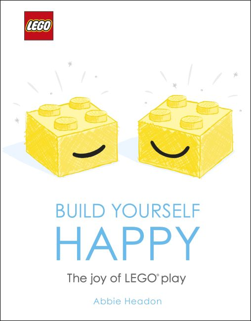 Hardback cover of LEGO Build Yourself Happy
