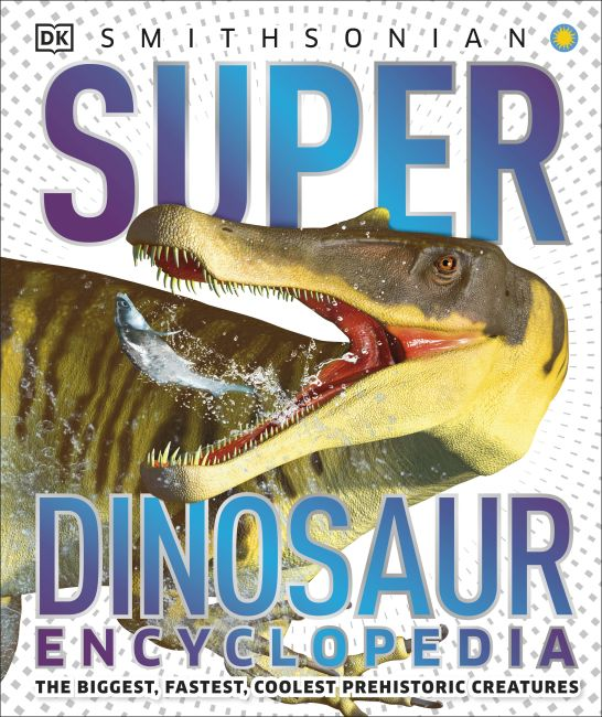 Hardback cover of Super Dinosaur Encyclopedia