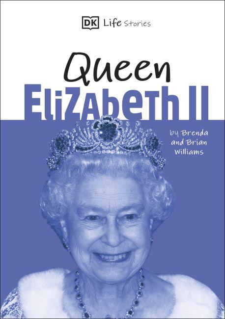 Hardback cover of DK Life Stories Queen Elizabeth II