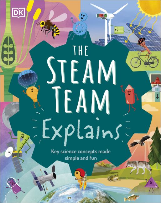 Hardback cover of The STEAM Team Explains