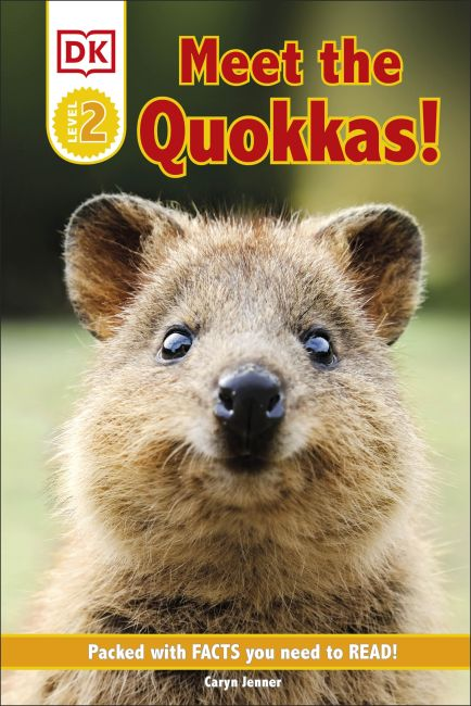 Hardback cover of DK Reader Level 2: Meet the Quokkas!