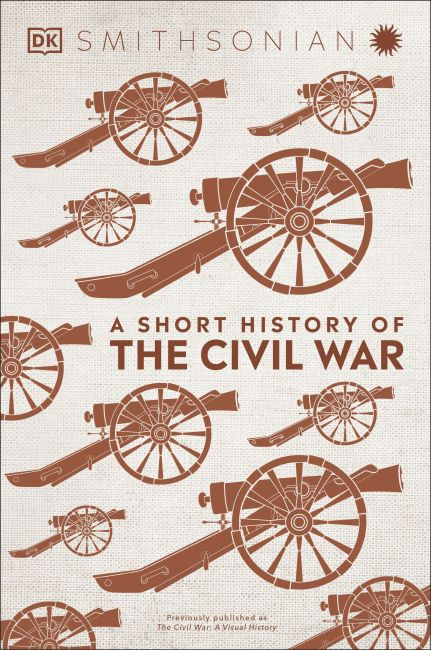 Hardback cover of A Short History of The Civil War