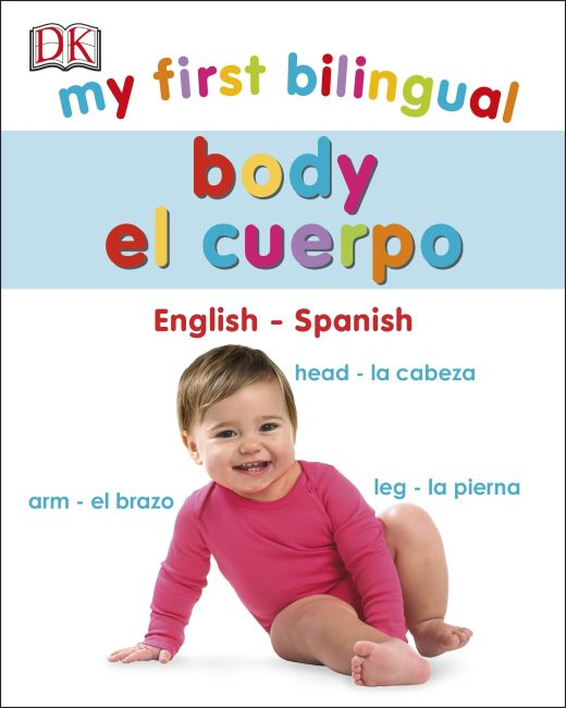 Board book cover of My First Bilingual Body