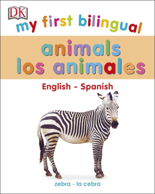 Board book cover of My First Bilingual Animals