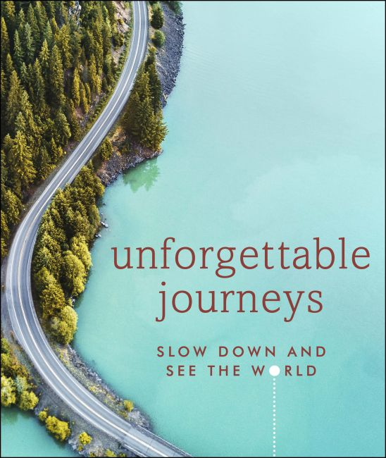 Hardback cover of Unforgettable Journeys