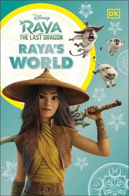 Paperback cover of Disney Raya and the Last Dragon Raya's World
