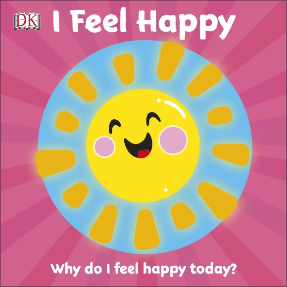 Board book cover of I Feel Happy