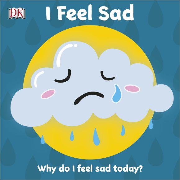Board book cover of I Feel Sad
