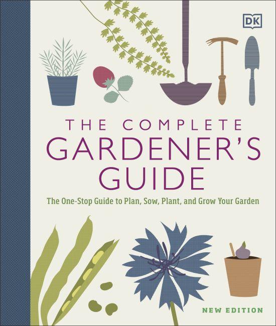 Hardback cover of The Complete Gardener's Guide