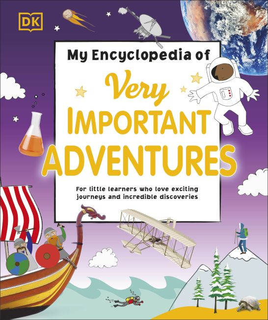 Hardback cover of My Encyclopedia of Very Important Adventures