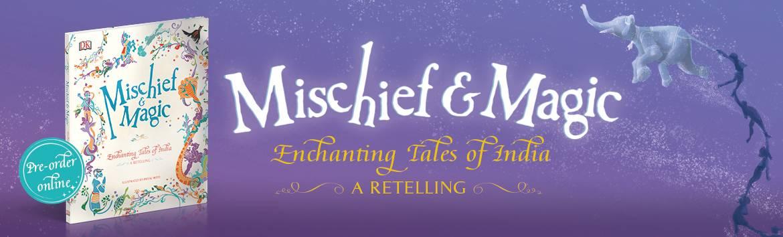 Mischief and Magic