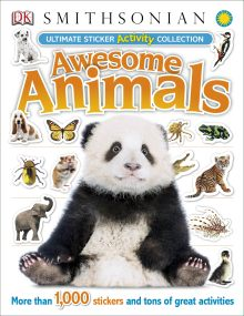 Ultimate Sticker Activity Collection Awesome Animals
