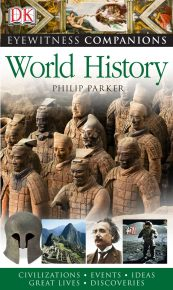 Eyewitness Companions: World History