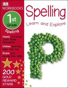 DK Workbooks: Spelling, First Grade