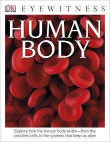 DK Eyewitness Books: Human Body