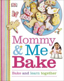 Mommy and Me Bake