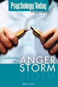 Psychology Today: Calming the Anger Storm